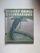 SYDNEY BRIDGE CELEBRATIONS 1932 Offical Opening Art In Australia 1st Ed B562
