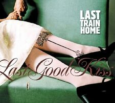 LAST TRAIN HOME - LAST GOOD KISS  CD NEU