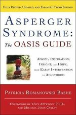 Asperger Syndrome - The OASIS Guide : Advice, Support, Insight, and...