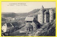 cpa Auvergne 15 - LES TERNES (Cantal) L'ÉGLISE et le CHÂTEAU Church and Castle