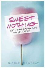 Sweet Nothing, Mowbray, Nicole, Excellent Book