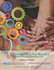 Surmounting the Barriers: Ethnic Diversity in Engineering Education: Summary of