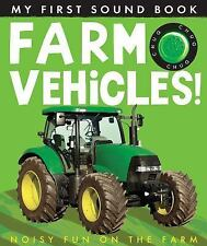 Farm Vehicles (My First) (My First Sound Book) by Annette Rusling
