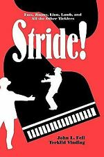 Studies in Jazz: Stride! : Fats, Jimmy, Lion, Lamb, and All the Other...