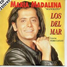 "★☆★ CD Single LOS DEL MAR Feat Pedro CASTANO Maria Magdalena ""Manolito"" 3-tr ★☆★"