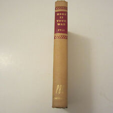Here is Your War by Ernie Pyle PBC Ed 1943