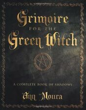Grimoire for the Green Witch: A Complete Book of Shadows, New, Free Shipping