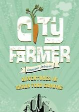 City Farmer: Adventures in Urban Food Growing-ExLibrary