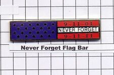 9-11 - NEVER FORGET - 10-year Anniversary Flag Bar
