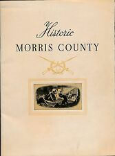HISTORIC MORRIS COUNTY 1955, (Morristown, Colonial Period, plus WWII Honor Roll)