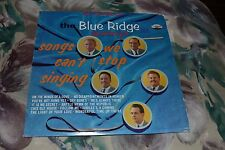 The Blue Ridge Quartet~Songs We Can't Stop Singing~Canaan Records~FAST SHIPPING