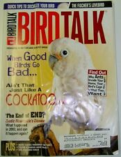 *BIRD TALK MAGAZINE Feb 04 Cockatoo Fischer's Lovebird Socialize Parrot Kill Ant