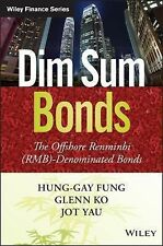 Dim Sum Bonds, China offshore RMB-denominated - Fung, Ko, & Yau