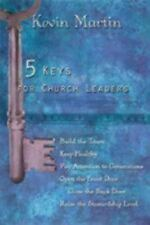 5 Keys for Church Leaders: Building a Strong, Vibrant, and Growing Church, Marti