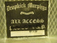 DROPKICK MURPHYS ~ USED ALL ACCESS PASS ~ 11/5/2007 McDonald Theatre Eugene OR