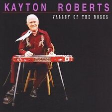 Valley of the Roses by Kayton Roberts (CD, Oct-2012, Buffalo Skinner)