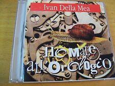IVAN DELLA MEA HO MALE ALL'OROLOGIO  CD IL MANIFESTO