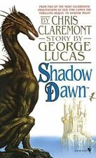 Shadow Dawn (Chronicles of the Shadow War, Book 2) Claremont, Chris Mass Market