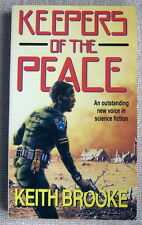 Keepers of the Peace by Keith Brooke PB 1st Corgi (UK) - nobility of war