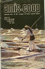 Amis-Coop n°190 - 1977 - Le Sel - Po et Zie - Escalade du Mont Blanc -