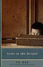 Cries in the Drizzle, Hua Yu - Paperback Book NEW 9780307279996