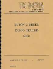 TM9 871A ~ 1/4 Ton, Jeep Cargo Trailer Manual ~ M100 ~ Reprnt