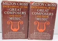 Milton Cross Encyclopedia of the Great Composers and Their Music 2 Volume Set HC