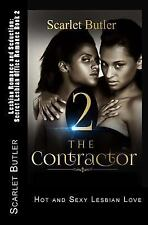 The Lesbian Contractor: Lesbian Romance and Seduction: Secret Lesbian Office...