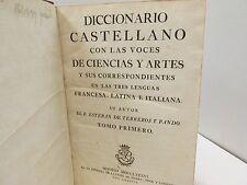 Diccionario Castellano con Las Voces de Ciencias y Artes. Esteban Terreros. 1586