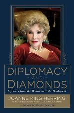 Diplomacy and Diamonds: My Wars from the Ballroom to the Battlefield BRAND NEW