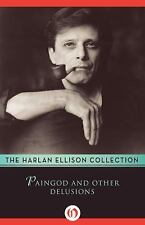 Paingod and Other Delusions by Harlan Ellison (2014, Paperback)