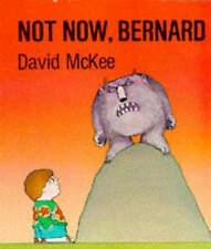 Not Now, Bernard (A Sparrow book), McKee, David Paperback Book