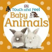 Touch and Feel: Baby Animals (Touch & Feel), DK Publishing, Good Book