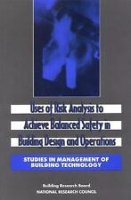 Studies in Management of Building Technology a: Uses of Risk Analysis to...