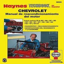 Haynes Techbook en Espanol: Chevrolet Manual de Reacondicionamiento Del Motor...