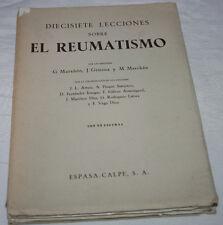 DIECISIETE LECCIONES SOBRE EL REUMATISMO, GREGORIO MARAÑON, ESPASA-CALPE 1951