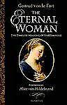 The Eternal Woman by Gertrud von le Fort (2010, Paperback)