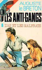 L'As et les malfrats / Les Anti-Gangs / 8 // Auguste LE BRETON // 1 ère Edition