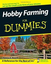 Hobby Farming For Dummies by Theresa A. Husarik, (Paperback), For Dummies , New,