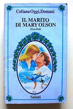 IL MARITO DI MARY OLSON - E.Hall [Collana Oggi, Domani N.57]