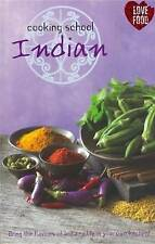 Cooking School Indian by Parragon Book Service Ltd (love food) (Paperback, 2009)