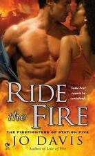RIDE THE FIRE 2010 JO DAVIS #5 IN OVER THE TOP HOT SERIES! LOVED IT!