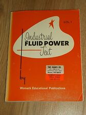 INDUSTRIAL FLUID POWER TEXT~VOL. 1, SECOND EDITION-JUNE 240 PG  PB  1972