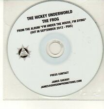 (DC782) The Hickey Underworld, The Frog - 2012 DJ CD