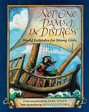 Not One Damsel in Distress: World Folktales for Strong Girls-ExLibrary