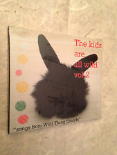 THE KIDS ARE ALL WILD VOL. 2 SONGS FROM WILD THING FRIENDS VVR1036592 2006 ROCK