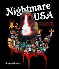 Nightmare USA : The Untold Story of the Exploitation Independents by Stephen...