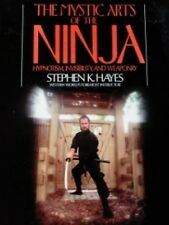 THE MYSTIC ARTS OF THE NINJA BOOK BY STEPHEN K. HAYES KARATE KUNG FU MARTIAL ART
