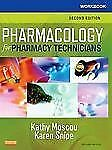 Workbook for Pharmacology for Pharmacy Technicians by Karen Snipe and Kathy...
