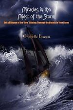 Miracles in the Midst of the Storm by Charlotte Benson (2005, Paperback)
